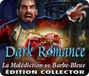 La fonctionnalité de capture d'écran de jeu Dark Romance: La Malédiction de Barbe-Bleue Édition Collector