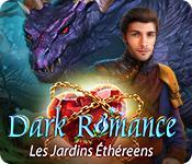 La fonctionnalité de capture d'écran de jeu Dark Romance: Les Jardins Éthéreens