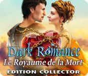 La fonctionnalité de capture d'écran de jeu Dark Romance: Le Royaume de la Mort Édition Collector