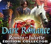 La fonctionnalité de capture d'écran de jeu Dark Romance: Roméo et Juliette Édition Collector