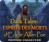 La fonctionnalité de capture d'écran de jeu Dark Tales: Esprits des Morts d'Edgar Allan Poe Édition Collector
