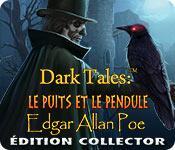 La fonctionnalité de capture d'écran de jeu Dark Tales: Le Puits et le Pendule Edgar Allan Poe Édition Collector