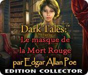 La fonctionnalité de capture d'écran de jeu Dark Tales: Le Masque de la Mort Rouge par Edgar Allan Poe Edition Collector