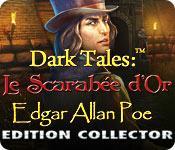 La fonctionnalité de capture d'écran de jeu Dark Tales:  Le Scarabée d'Or Edgar Allan Poe Edition Collector