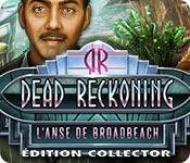 La fonctionnalité de capture d'écran de jeu Dead Reckoning: L'Anse de Broadbeach Édition Collector