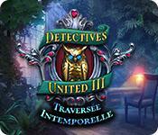La fonctionnalité de capture d'écran de jeu Detectives United: Traversée Intemporelle