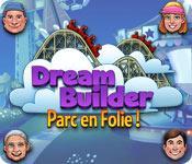 La fonctionnalité de capture d'écran de jeu Dream Builder: Parc en Folie!