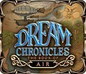 La fonctionnalité de capture d'écran de jeu Dream Chronicles: The Book of Air