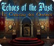 Echoes of the Past: Le Château des Ombres game play