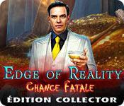 La fonctionnalité de capture d'écran de jeu Edge of Reality: Chance Fatale Édition Collector