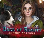 La fonctionnalité de capture d'écran de jeu Edge Of Reality: Bonnes Actions