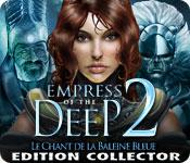 La fonctionnalité de capture d'écran de jeu Empress of the Deep 2: Le Chant de la Baleine Bleue - Edition Collector