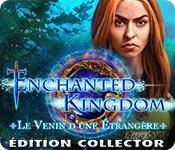La fonctionnalité de capture d'écran de jeu Enchanted Kingdom: Le Venin d'une Étrangère Édition Collector