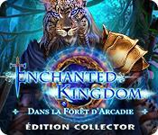 La fonctionnalité de capture d'écran de jeu Enchanted Kingdom: Dans la Forêt d'Arcadie Édition Collector