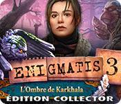 La fonctionnalité de capture d'écran de jeu Enigmatis: L'Ombre de Karkhala Édition Collector