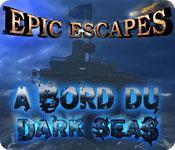 La fonctionnalité de capture d'écran de jeu Epic Escapes: A Bord du Dark Seas