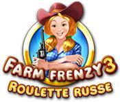 La fonctionnalité de capture d'écran de jeu Farm Frenzy 3: Roulette Russe