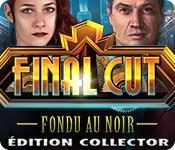 La fonctionnalité de capture d'écran de jeu Final Cut: Fondu au Noir Édition Collector