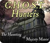 Image G.H.O.S.T. Hunters: The Haunting of Majesty Manor