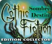 La fonctionnalité de capture d'écran de jeu Gothic Fiction: Sombre Destin Edition Collector