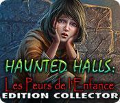 La fonctionnalité de capture d'écran de jeu Haunted Halls: Les Peurs de l'Enfance Edition Collector