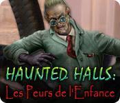 La fonctionnalité de capture d'écran de jeu Haunted Halls: Les Peurs de l'Enfance
