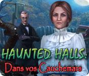 La fonctionnalité de capture d'écran de jeu Haunted Halls: Dans vos Cauchemars