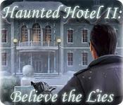 La fonctionnalité de capture d'écran de jeu Haunted Hotel II: Believe the Lies