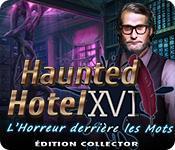 La fonctionnalité de capture d'écran de jeu Haunted Hotel: L'Horreur derrière les Mots Édition Collector