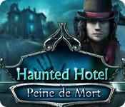 La fonctionnalité de capture d'écran de jeu Haunted Hotel: Peine de Mort