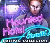 La fonctionnalité de capture d'écran de jeu Haunted Hotel: Eternité Edition Collector