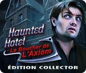 La fonctionnalité de capture d'écran de jeu Haunted Hotel: Le Boucher de l'Axiom Édition Collector