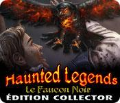 La fonctionnalité de capture d'écran de jeu Haunted Legends: Le Faucon Noir Édition Collector