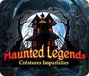 La fonctionnalité de capture d'écran de jeu Haunted Legends: Créatures Imparfaites