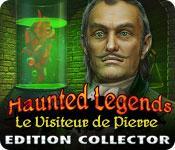 La fonctionnalité de capture d'écran de jeu Haunted Legends: Le Visiteur de Pierre Edition Collector