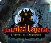 La fonctionnalité de capture d'écran de jeu Haunted Legends: L'Appel du Désespoir