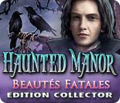 La fonctionnalité de capture d'écran de jeu Haunted Manor: Beautés Fatales Edition Collector