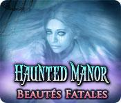 La fonctionnalité de capture d'écran de jeu Haunted Manor: Beautés Fatales