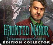 La fonctionnalité de capture d'écran de jeu Haunted Manor: Les Dernières Retrouvailles Édition Collector