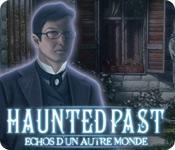 La fonctionnalité de capture d'écran de jeu Haunted Past: Echos d'un Autre Monde