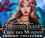 La fonctionnalité de capture d'écran de jeu Haunted Train: Choc des Mondes Édition Collector