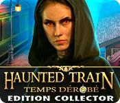 La fonctionnalité de capture d'écran de jeu Haunted Train: Temps Dérobé Edition Collector
