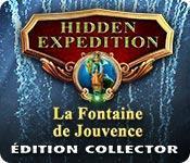 La fonctionnalité de capture d'écran de jeu Hidden Expedition: La Fontaine de Jouvence Édition Collector