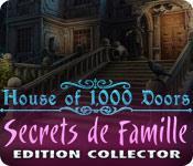 La fonctionnalité de capture d'écran de jeu House of 1000 Doors: Secrets de Famille Edition Collector