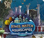 La fonctionnalité de capture d'écran de jeu Jewel Match Aquascapes Édition Collector
