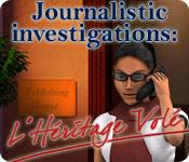 Journalistic Investigations: L'Héritage Volé game play