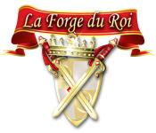 La Forge du Roi game play