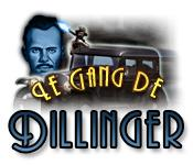 Le Gang de Dillinger game play
