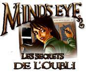 Mind's Eye: Les Secrets de l'Oubli game play