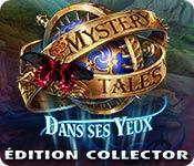La fonctionnalité de capture d'écran de jeu Mystery Tales: Dans ses Yeux Édition Collector